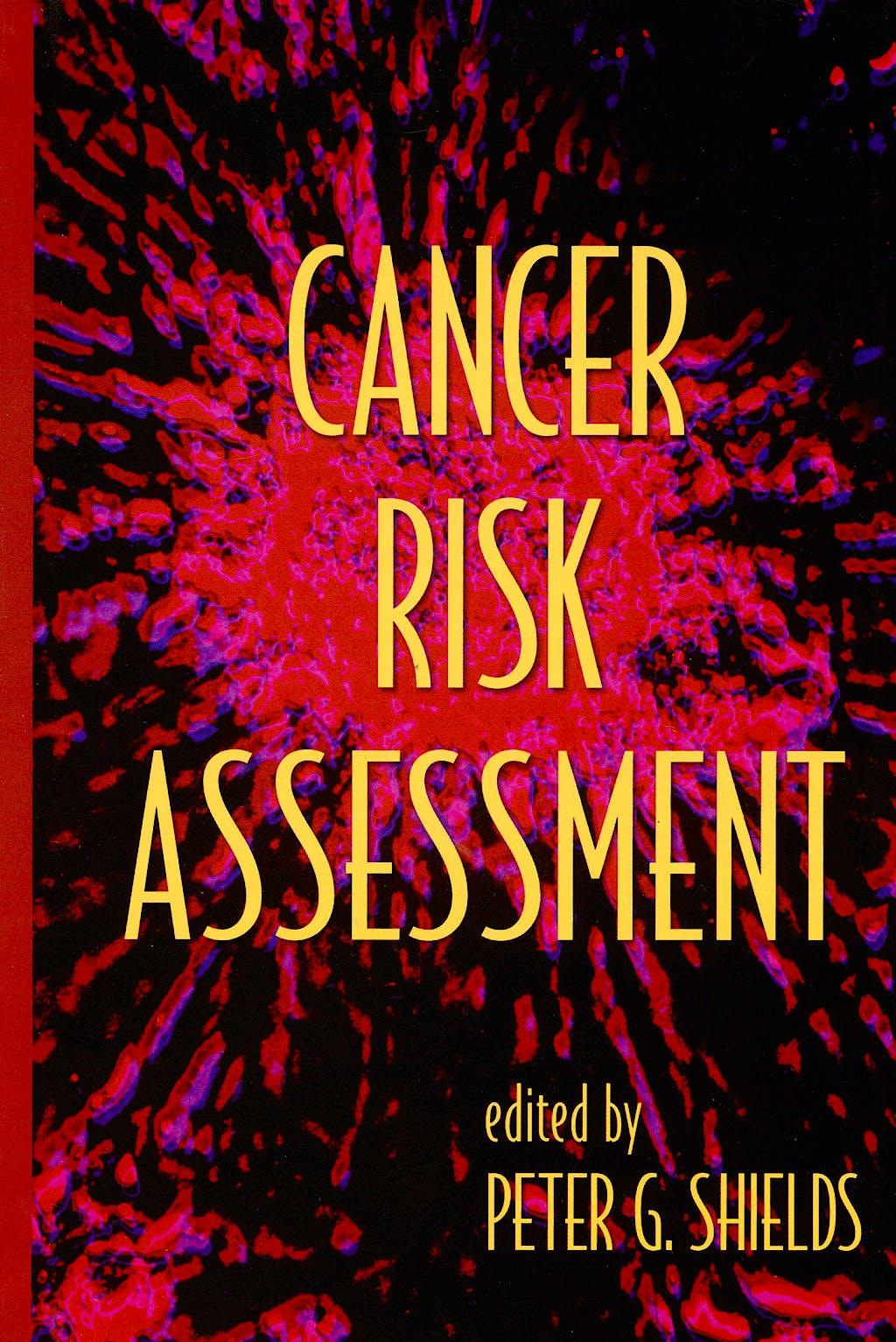 Portada del libro 9780824729844 Cancer Risk Assessment