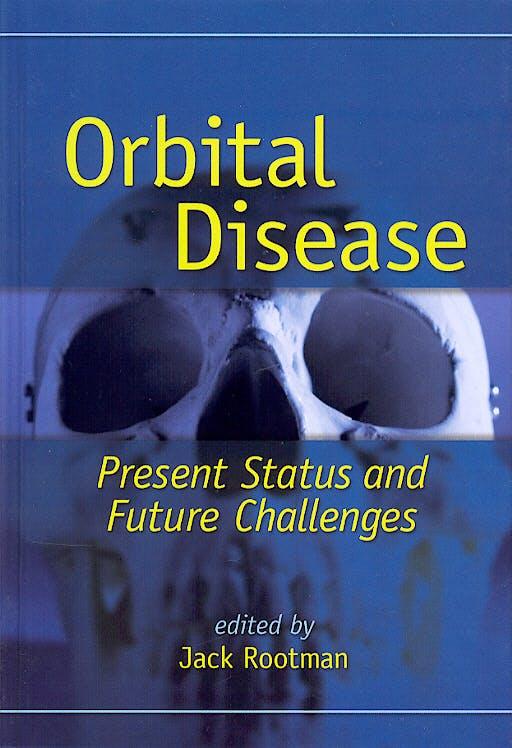 Portada del libro 9780824740894 Orbital Disease. Present Status and Future Challenges