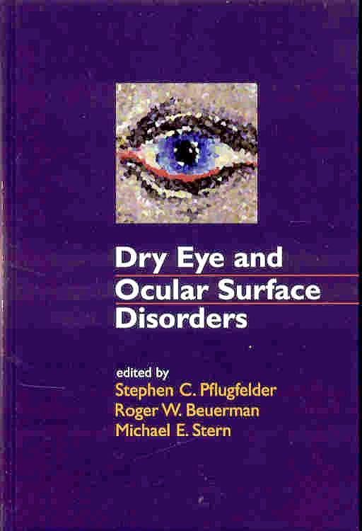 Portada del libro 9780824747022 Dry Eye and Ocular Surface Disorders