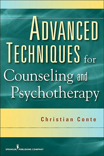 Portada del libro 9780826104502 Advanced Techniques for Counseling and Psychotherapy