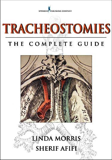 Portada del libro 9780826105172 Tracheostomies. the Complete Guide