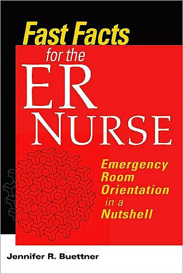 Portada del libro 9780826105219 Fast Facts for the Er Nurse. Emergency Room Orientation in a Nutshell