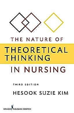 Portada del libro 9780826105875 The Nature of Theoretical Thinking in Nursing