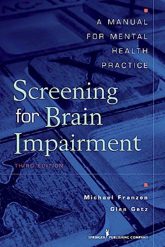 Portada del libro 9780826110756 Screening for Brain Impairment. a Manual for Mental Health Practice