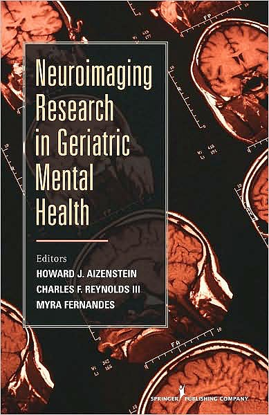 Portada del libro 9780826110992 Neuroimaging Research in Geriatric Mental Health