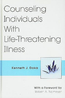 Portada del libro 9780826115416 Counseling Individuals with Life Threatening Illness