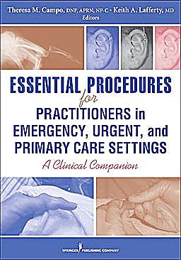 Portada del libro 9780826118783 Essential Procedures for Practitioners in Emergency, Urgent and Primary Care Settings. a Clinical Companion