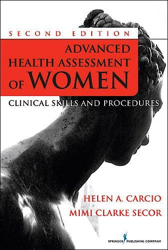 Portada del libro 9780826124265 Advanced Health Assessment of Women. Clinical Skills and Procedures