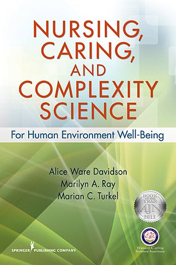 Portada del libro 9780826125873 Nursing, Caring, and Complexity Science. for Human Environment Well-Being