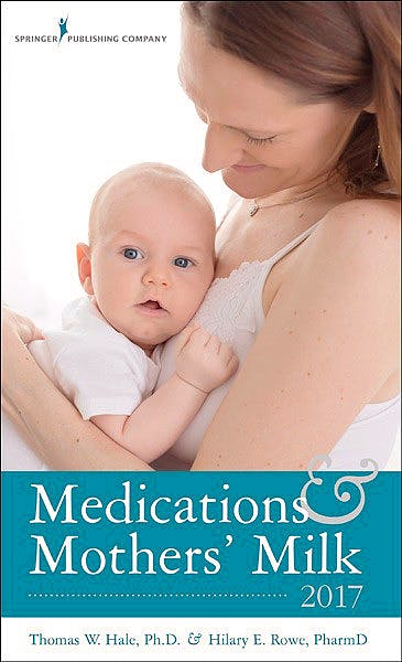 Portada del libro 9780826128584 Medications and Mothers' Milk 2017