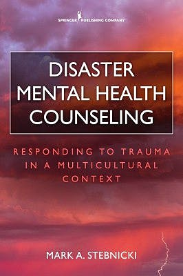 Portada del libro 9780826132888 Disaster Mental Health Counseling. Responding to Trauma in a Multicultural Context