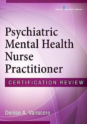 Portada del libro 9780826133540 Psychiatric Mental Health Nurse Practitioner. Certification Review