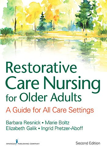 Portada del libro 9780826133847 Restorative Care Nursing for Older Adults. a Guide for All Care Settings
