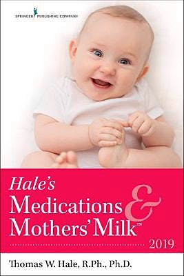 Portada del libro 9780826135582 Hale's Medications and Mothers' Milk 2019