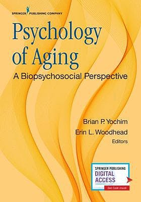 Portada del libro 9780826137289 Psychology of Aging. A Biopsychosocial Perspective