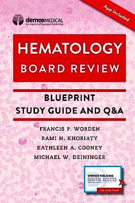 Portada del libro 9780826137821 Hematology Board Review. Blueprint Study Guide and Q&A