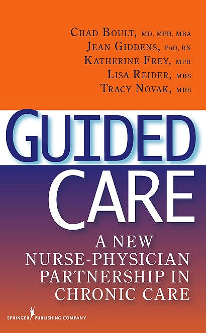 Portada del libro 9780826144119 Guided Care. a New Nurse-Physician Partnership in Chronic Care