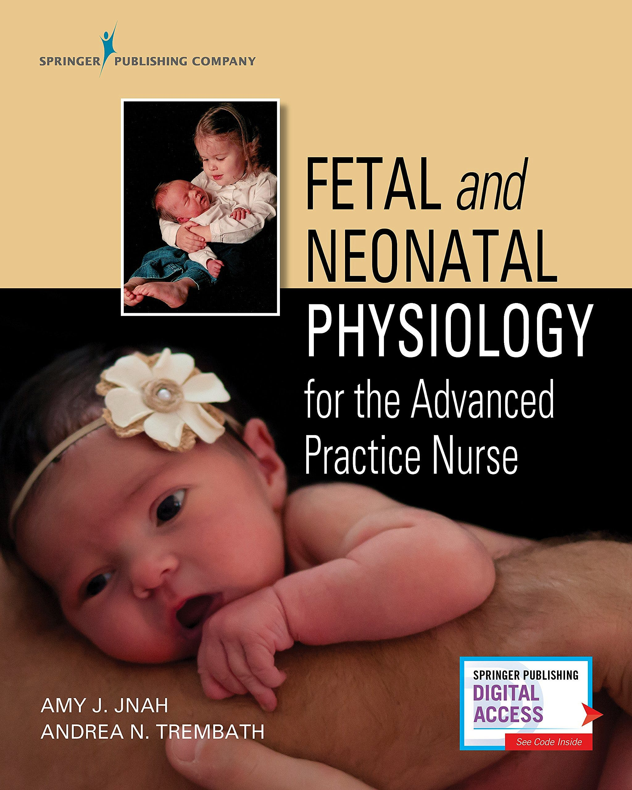 Portada del libro 9780826157317 Fetal and Neonatal Physiology for the Advanced Practice Nurse