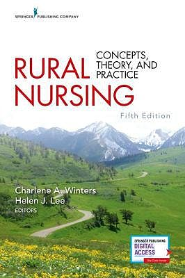 Portada del libro 9780826161673 Rural Nursing. Concepts, Theory, and Practice