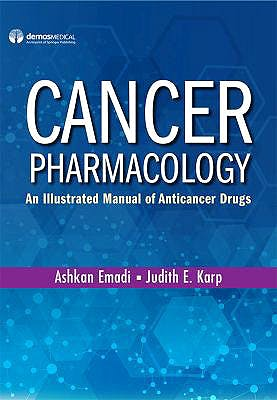 Portada del libro 9780826162038 Cancer Pharmacology. An Illustrated Manual of Anticancer Drugs