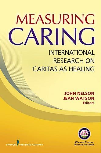Portada del libro 9780826163516 Measuring Caring: International Research on Caritas as Healing