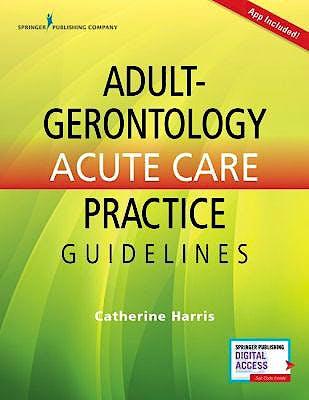 Portada del libro 9780826170040 Adult-Gerontology Acute Care Practice Guidelines