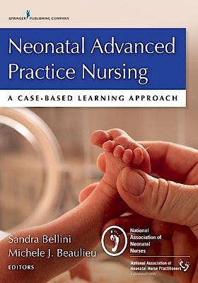 Portada del libro 9780826194152 Neonatal Advanced Practice Nursing. a Case-Based Learning Approach
