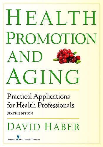Portada del libro 9780826199171 Health Promotion and Aging. Practical Applications for Health Professionals