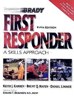 Portada del libro 9780835951067 First Responder. a Skills Approach