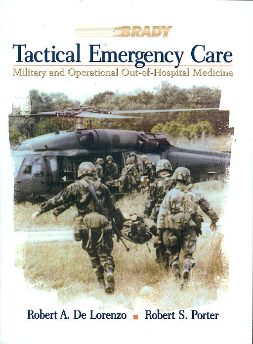 Portada del libro 9780835953252 Tactical Emergency Care. Military and Operational Out-of-Hospital Medicine