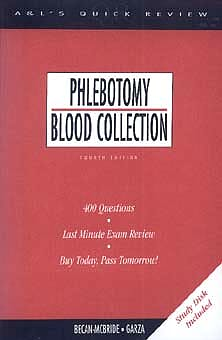 Portada del libro 9780838503348 Phlebotomy Blood Collection: 400 Questions, Last Minute Exam Review, B