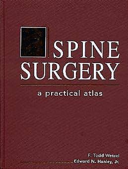 Portada del libro 9780838586174 Spine Surgery. A Practical Atlas