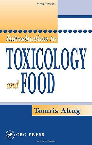 Portada del libro 9780849314568 Introduction to Toxicology and Food