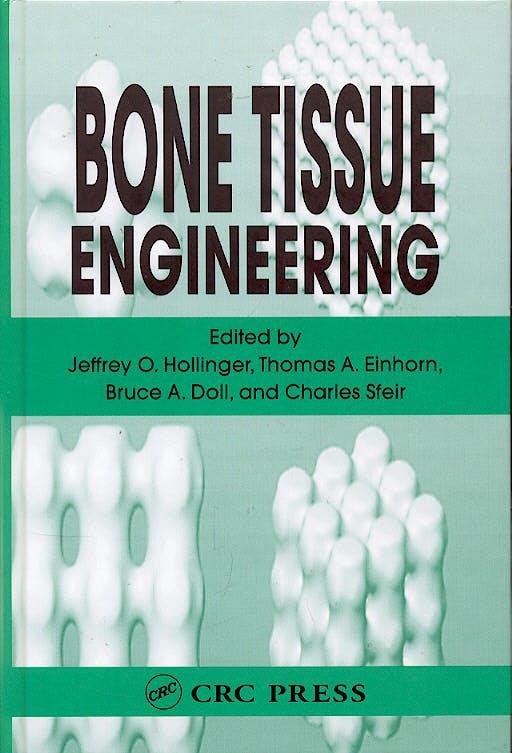 Portada del libro 9780849316210 Bone Tissue Engineering