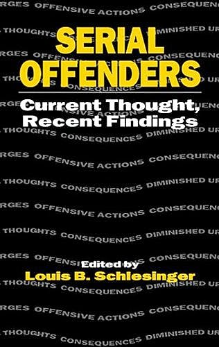 Portada del libro 9780849322365 Serial Offenders: Current Thought Recent Findings