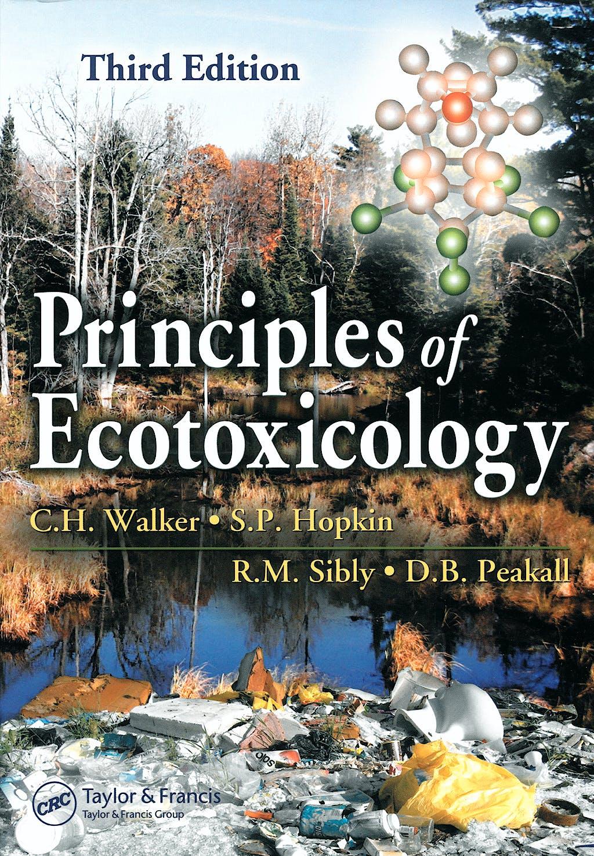 Portada del libro 9780849336355 Principles of Ecotoxicology