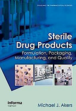 Portada del libro 9780849339936 Sterile Drug Products. Formulations, Packaging, Manufacturing and Quality