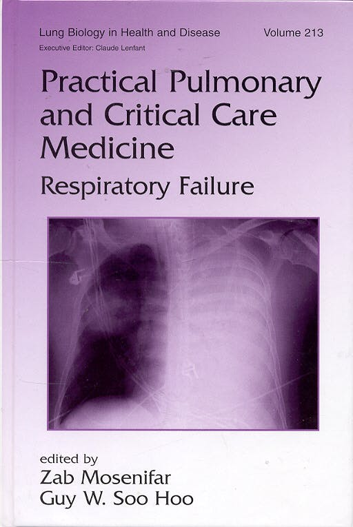 Portada del libro 9780849366635 Practical Pulmonary and Critical Care Medicine: Respiratory Failure