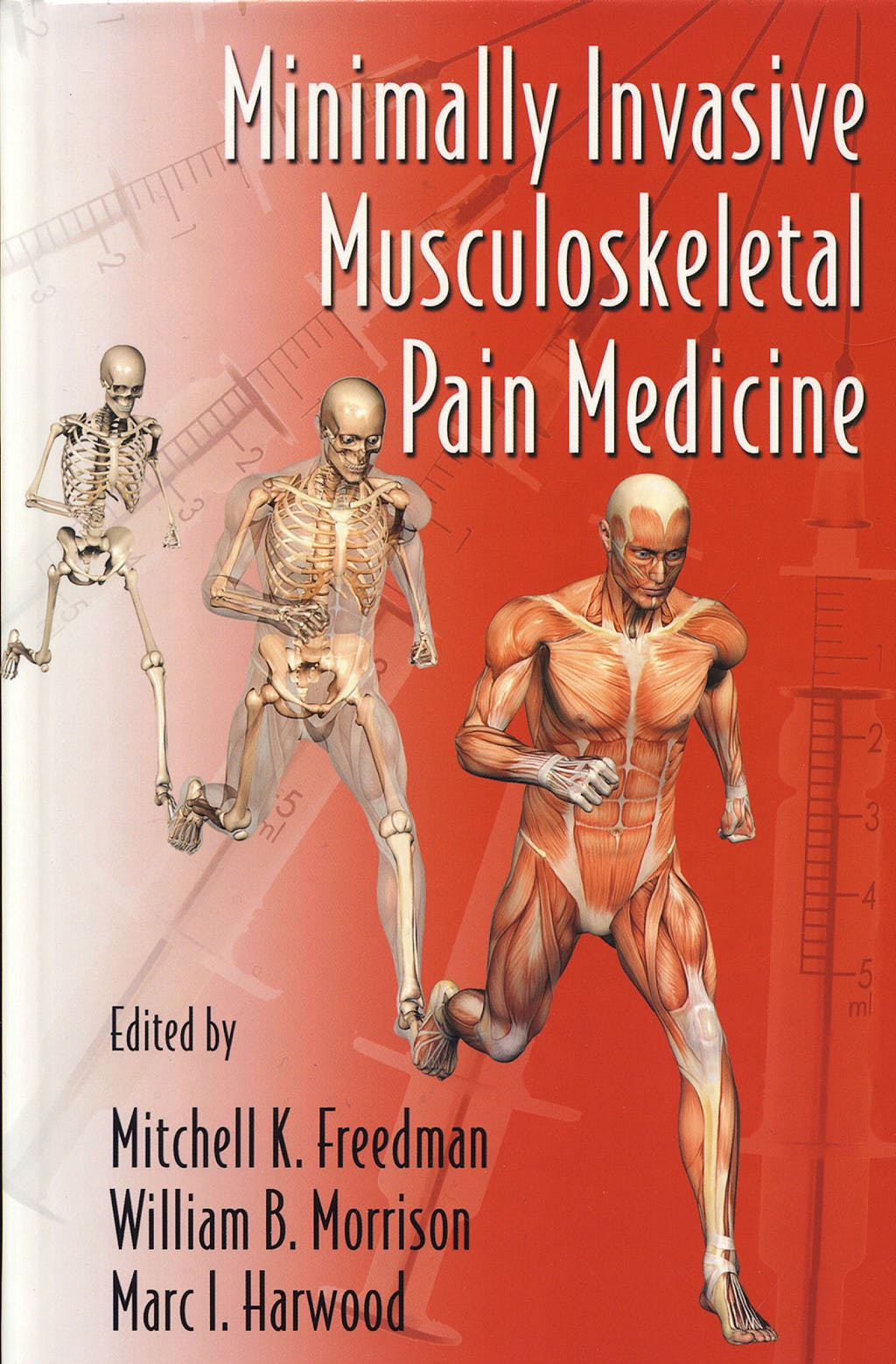 Portada del libro 9780849372568 Minimally Invasive Musculoskeletal Pain Medicine