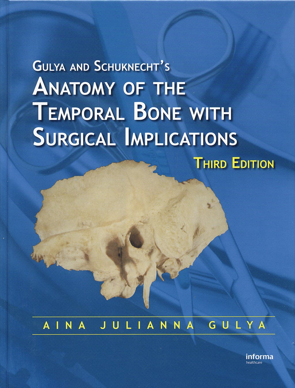 Portada del libro 9780849375972 Gulya and Schuknecht´s Anatomy of the Temporal Bone with Surgical Implications