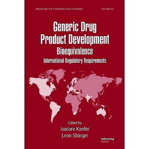 Portada del libro 9780849377853 Generic Drug Product Development. Bioequivalence. International Regulatory Requirements