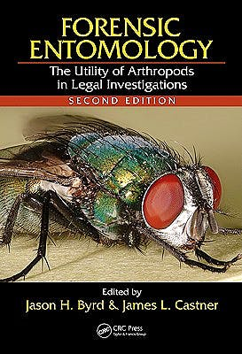 Portada del libro 9780849392153 Forensic Entomology. the Utility of Arthropods in Legal Investigations