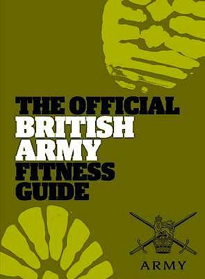 Portada del libro 9780852651186 The Official British Army Fitness Guide