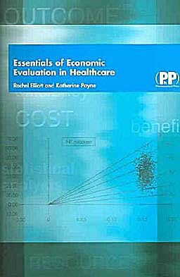 Portada del libro 9780853695745 Essentials of Economic Evaluation in Healthcare