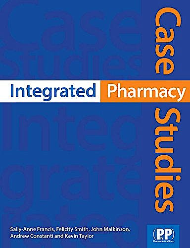 Portada del libro 9780853698845 Integrated Pharmacy Case Studies