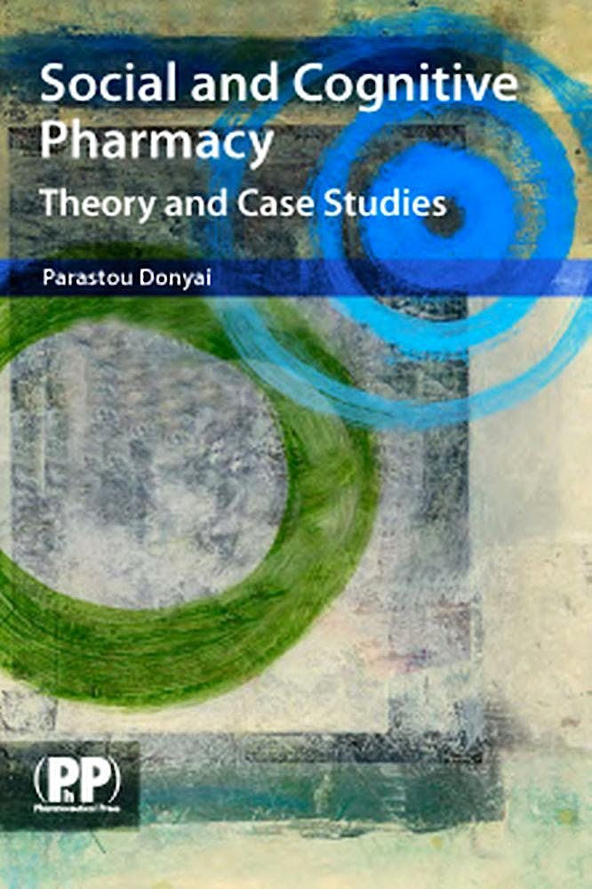 Portada del libro 9780853698999 Social and Cognitive Pharmacy. Theory and Case Studies