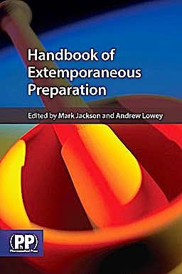 Portada del libro 9780853699019 Handbook of Extemporaneous Preparation. a Guide to Pharmaceutical Compounding