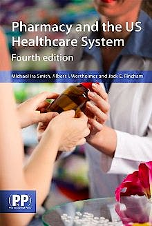 Portada del libro 9780857110220 Pharmacy and the US Healthcare System
