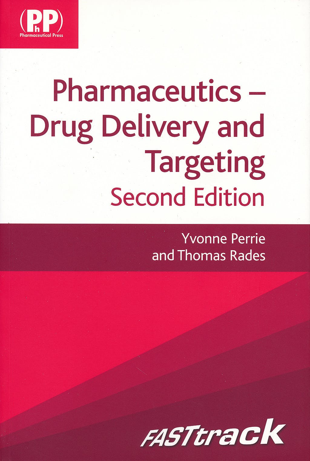 Portada del libro 9780857110596 Fasttrack: Pharmaceutics - Drug Delivery and Targeting