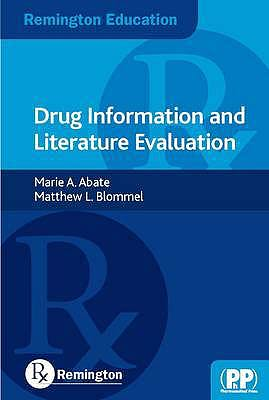 Portada del libro 9780857110664 Drug Information and Literature Evaluation (Remington Education)